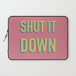 SHUT IT DOWN Laptop Sleeve