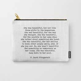 She Was Beautiful, F. Scott Fitzgerald, Quote Carry-All Pouch