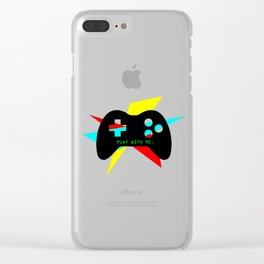 """Play With Me"" Clear iPhone Case"