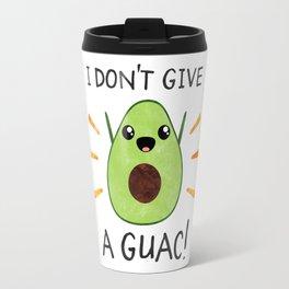 I don't give a guac! Travel Mug
