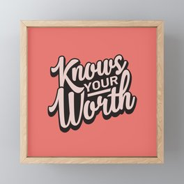 Knows Your Worth Framed Mini Art Print