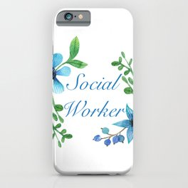 Social Worker For Women Social Worker Gifts iPhone Case