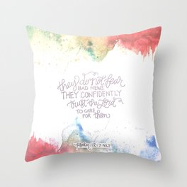 Confidently Trust- Psalm 112:7  Throw Pillow