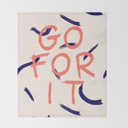 GO FOR IT #society6 #motivational Throw Blanket