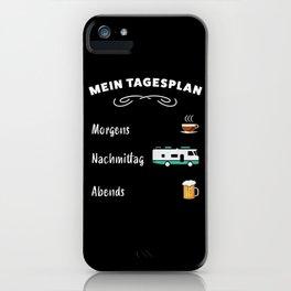 Mein Tagesplan: Kaffee, Wohnmobil & Bier iPhone Case