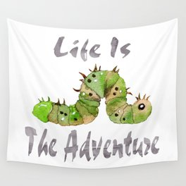 Life Is The Adventure Wall Tapestry