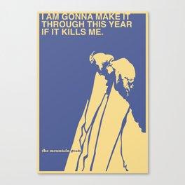 If It Kills Me Canvas Print