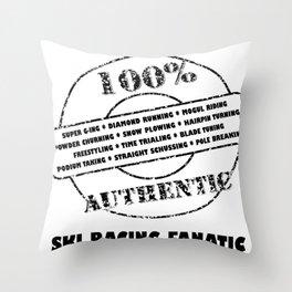 Authentic Ski Racing Fanatic Throw Pillow