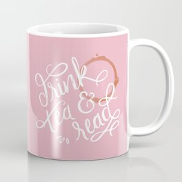 Drink Tea & Read - Pink Coffee Mug