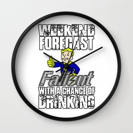 Fallout Weekend Forecast - funny drinking with Vault Boy Wall Clock