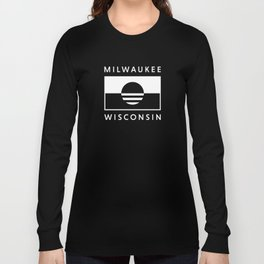 Milwaukee Wisconsin - White - People's Flag of Milwaukee Long Sleeve T-shirt