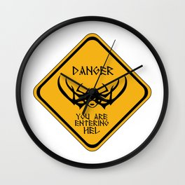 Danger You Are Entering Hel Wall Clock