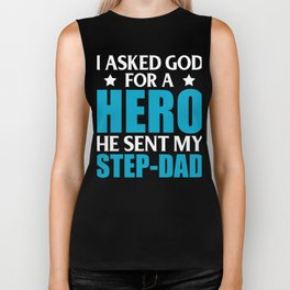 I Asked God For A Hero He Sent My Step-Dad Biker Tank