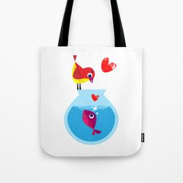 A Fish May Love a Bird but Where Would They Live?  Tote Bag
