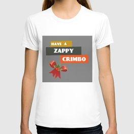 Have A Zappy Crimbo T-shirt