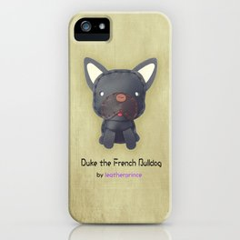 Duke the French Bulldog by leatherprince iPhone Case