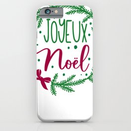 Joyeux Noel iPhone Case