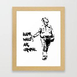 Blank Walls Are Criminal Framed Art Print