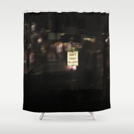 Don't Forget Tail Lights Shower Curtain