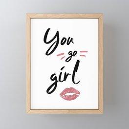 You go Girl Framed Mini Art Print