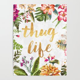 Thug Life - white version Poster