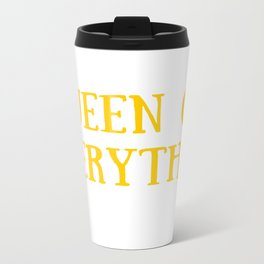 Queen of Everything with Yellow Travel Mug