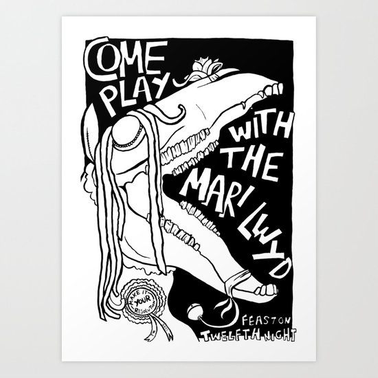 B&W COME PLAY WITH THE MARI LWYD Art Print