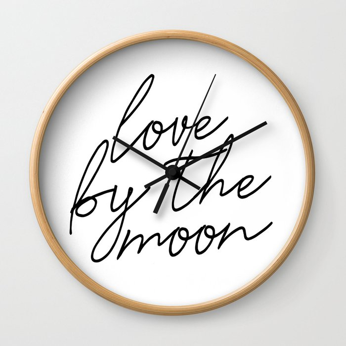 Live by the sun love by the moon (2 of 2) Wall Clock