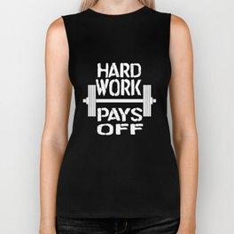 Hard Work Pays Off Workout Gym Bodybuilding T-Shirts Biker Tank