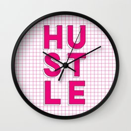 Hustle pink and white inspirational typography poster bedroom wall home decor Wall Clock