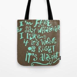 I'm Free Tote Bag