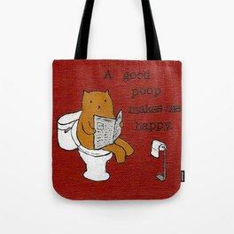 A Good Poop Makes Me Happy Tote Bag
