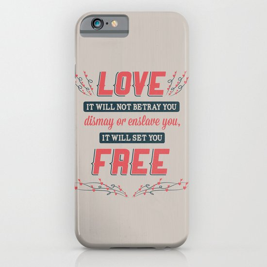 Love Will Set You Free iPhone & iPod Case