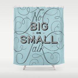 Small Talk Shower Curtain