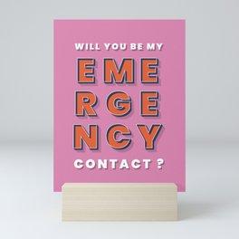 Emergency contact - typography Mini Art Print