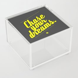 Chase Your Dreams Acrylic Box