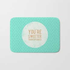You're sweeter than cupcakes Bath Mat