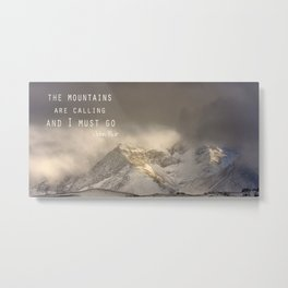 The Mountains are calling, and I must go.  John Muir. Vintage. Metal Print