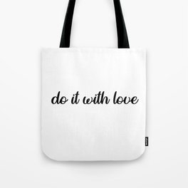 do it with love Tote Bag