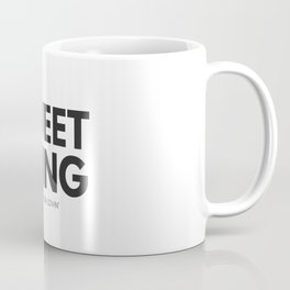 SWEET THING Coffee Mug