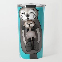 Mother and Pup Sea Otters - Mom Holding Baby Otter Travel Mug