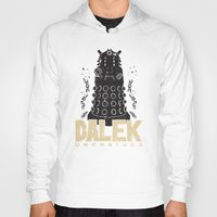 dalek Hoodies featuring Dalek Unchained by Moysche Designs