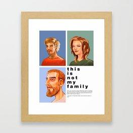 Not my Family Framed Art Print