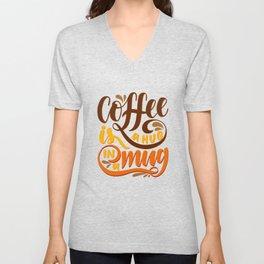 Coffee is a Hug in a Mug Unisex V-Neck