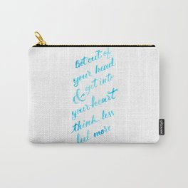 Think Less (blue version) Carry-All Pouch