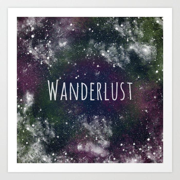 Wanderlust - Space Art Print