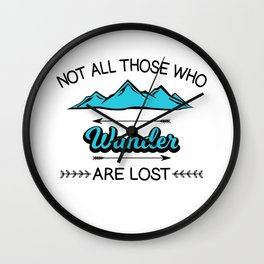 Travel Adventure Backpacking Camping Not All Who Wander Are Lost Montana Gift Wall Clock