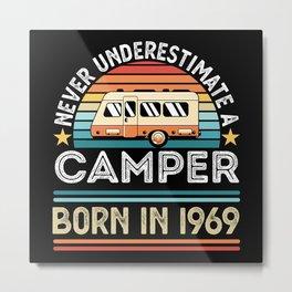 Camper born 1969 60th Birthday camping Gift Metal Print