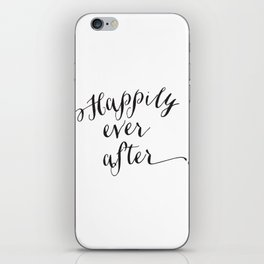 {Happily ever after} iPhone Skin