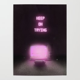 Keep on trying Poster